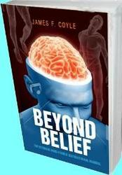 BEYOND BELIEF; The Ultimate Mindpower Instruction Manual