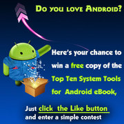 Win a free copy of Top Ten System Tools for Android eBook