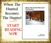 When The Hunted Becomes The Hunter! eBook