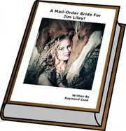 A Mail-Order Bride For Jim Liley! eBook