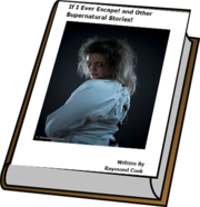 If I Ever Escape! And Other Supernatural Stories! eBook