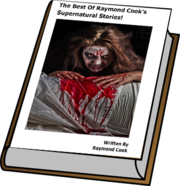 The Best Of Raymond Cook's Supernatural Stories! eBook