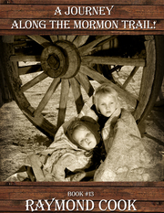 A Journey Along The Mormon Trail! eBook