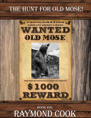 The Hunt For Old Mose! eBook #26 (Grizzly Bear)