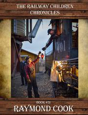 The Railway Children Chronicles (Orphan eBook)